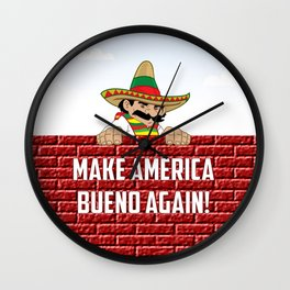 Make America Bueno Again Wall Clock