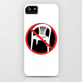 F*ck tha extruded chair! iPhone Case