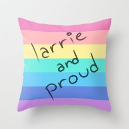Larrie and proud! Throw Pillow