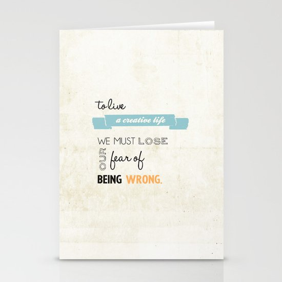 To live a creative life you must... Stationery Cards