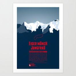 Eiger Mönch Jungfrau Art Print