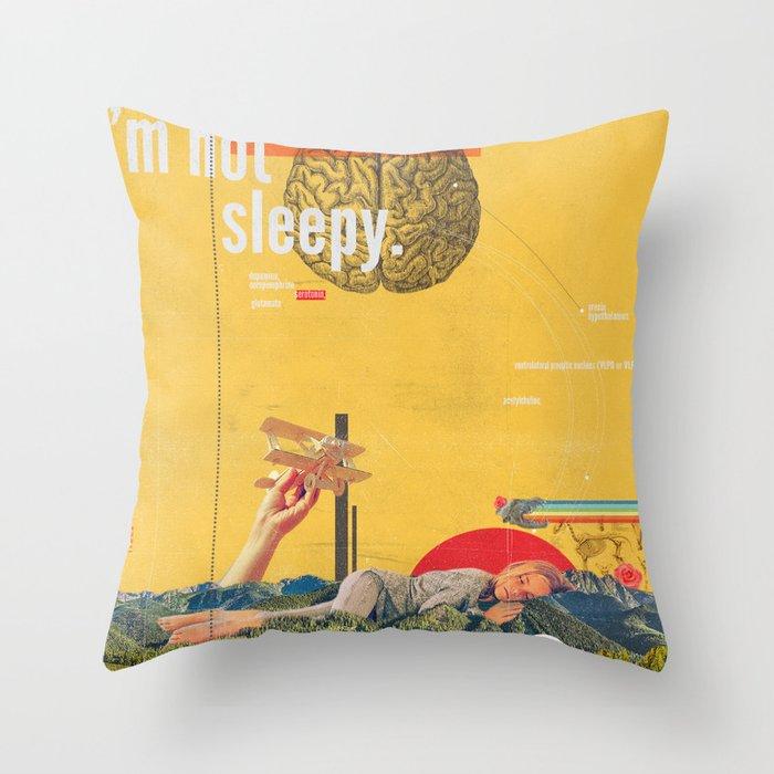 I'm not Sleepy Throw Pillow