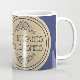 Time Dries All Dishes Coffee Mug