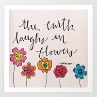 """The Earth laughs in flowers"" - Ralph Waldo Emerson Art Print"