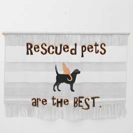 Rescued Pets are the Best Wall Hanging