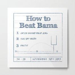 How to Beat Bama 2 Metal Print