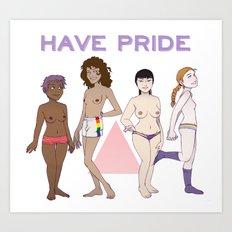 Have Pride Art Print
