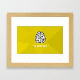 Stai senza pensieri... Framed Art Print