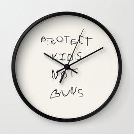 PROTECT KIDS NOT GUNS Wall Clock