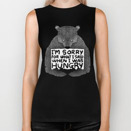 I'm Sorry For What I Said When I Was Hungry (Black) Biker Tank