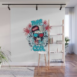 That ain't cool Wall Mural