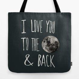 I Love You to the Moon Tote Bag