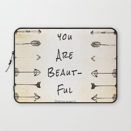 """Evolve """"You Are Beautiful"""" Laptop Sleeve"""