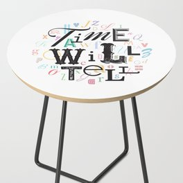 Time Will Tell Side Table