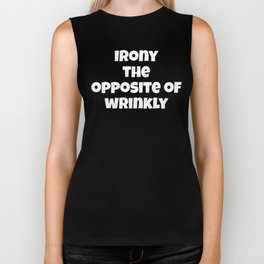 Irony The Opposite Of Wrinkly Funny Grammar Definition Biker Tank