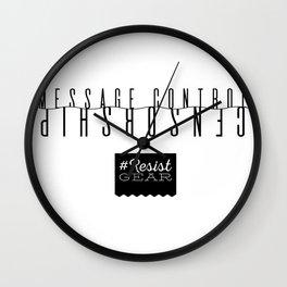 ResistGear: Message Control = Censorship Wall Clock