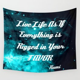 Rigged in Your Favor Rumi Quote Teal Galaxy Wall Tapestry