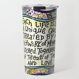 Quilt Quote Pink Travel Mug