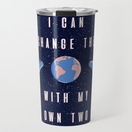 With my own two hands Travel Mug