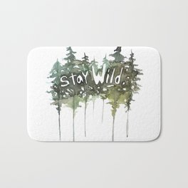 Stay Wild - pine tree stencil words art print Bath Mat
