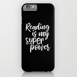 Reading is my super power iPhone Case