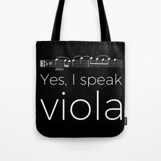 Yes, I speak viola Tote Bag