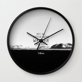 Not All Who Wander Are Lost... Wall Clock