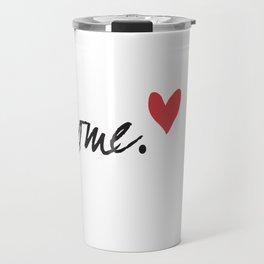 Love Home Travel Mug
