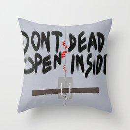 Don't Open Dead Inside, Walking Dead  Throw Pillow
