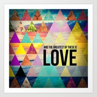 "pocketfuel Art Prints featuring 1 Corinthians 13:13 ""And the greatest of these is Love"" by Pocket Fuel"