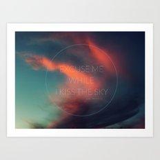 Kiss The Sky II Art Print