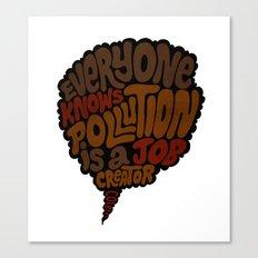 Pollution, Job Creator Canvas Print