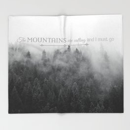 The Mountains are Calling Black and White Quote Photograph Throw Blanket