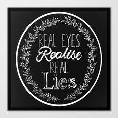 Real Lies Canvas Print
