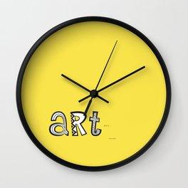 art just is. Wall Clock