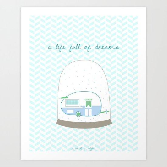 A life full of dreams Art Print