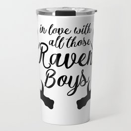 Love Those Raven Boys Travel Mug