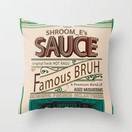 Shroom_E's Famous SAUCE Throw Pillow