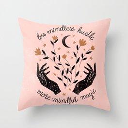 More Mindful Magic Throw Pillow