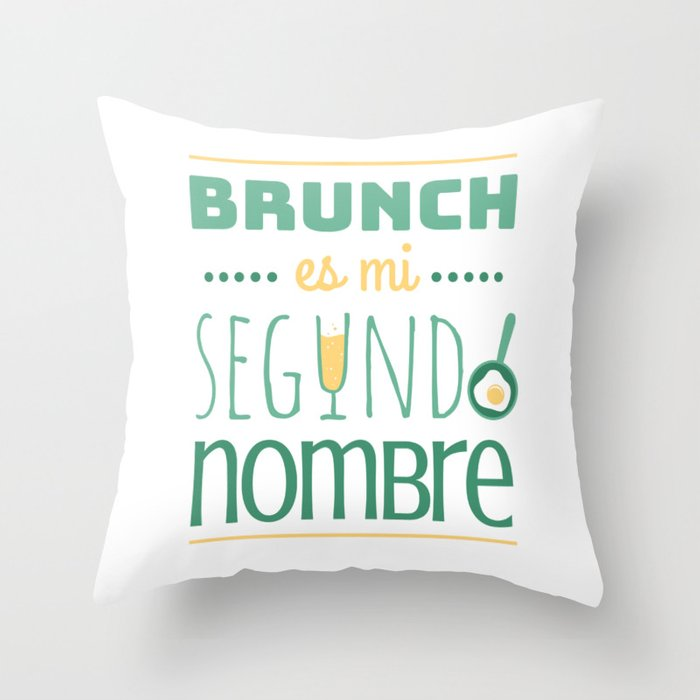 Brunch is my second name (color) Throw Pillow