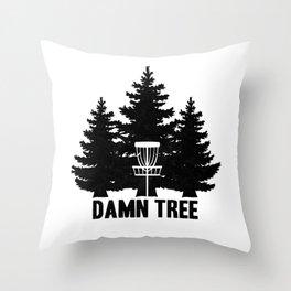 Disc Golf Shirt Discgolf Frisbee Stupid Tree Throw Pillow