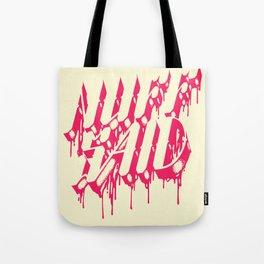 NUFF SAID Tote Bag