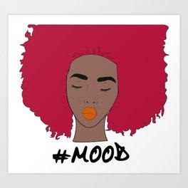 #mood Art Print
