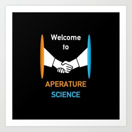 WELCOME TO APERATURE SCIENCE  Art Print