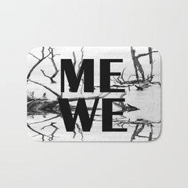 Me We | Black and White #society6 Bath Mat