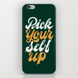 Pick Your Self Up iPhone Skin