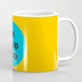 un poco loco a bit crazy Coffee Mug