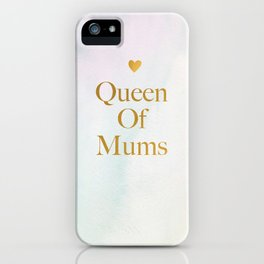 Queen Of Mums Watercolor Mothers day iPhone Case