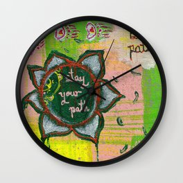 Stay your path Wall Clock