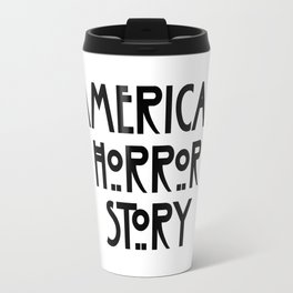 american horror stor Travel Mug